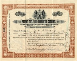 Patent, Title and Guarantee Company - Delaware 1899
