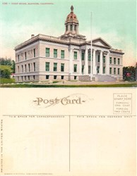 Postcard from the Court House Martinez, California
