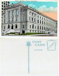 Postcard from the Federal Building Tacoma, Washington 1920's