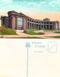 Postcard from the Forestry Building, University of Washington, Seattle 1910