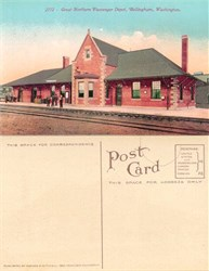 Postcard from the Great Northern Passenger Depot Bellingham, Washington