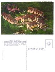 Postcard from Hotel Del Monte, Del Monte, California