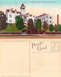 Postcard from St. Joesph's Hospital Bellingham, Washington 1910