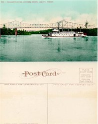 Postcard from the Williamette River and Steel Bridge, Albany, Oregon