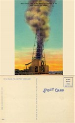 "Postcard of the ""Black Gold"" oil gusher in Odessa Oil Field"