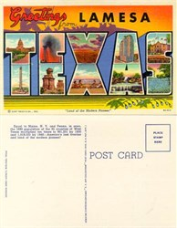 "Postcard with Greetings from Lamesa, Texas ""Land of the Modern Pioneer"""