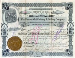 Prosper Gold Mining & Milling Company - Territory of New Mexico 1902