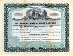 Rawhide Mutual Mines Company - Nevada. Mineral. Rawhide - Incorporated in Territory of Arizona 1908