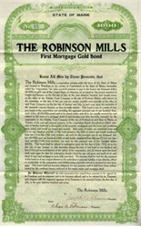 Robinson Mills First Mortgage Gold Bond - Maine 1907