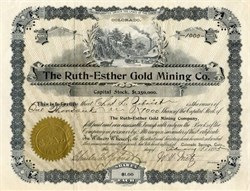 Ruth-Esther Gold Mining Company - Cripple Creek Gold Mining District, Colorado - 1895