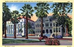 Santa Clara County Court House - San Jose, California
