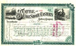 Seattle Lake Shore and Eastern Railway Company - 1889 signed by Daniel H. Gilman
