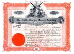 Smith -Thacher Quarry Company - 1906 signed A. Q. Thacher and Gus F. Smith