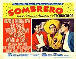 Sombrero Lobby Card Starring Ricardo Montalban, Vittorio Gassman, and Yvonne de Carlo - 1953