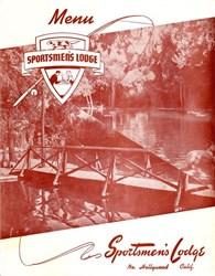 Sportsmen's Lodge Restaurant Menu - North Hollywood, California - 1940's
