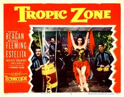 Tropic Zone Lobby Card Starring Ronald Regan and Rhonda Flemming Estelita - 1952