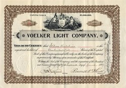 Voelker Light Company issued to and signed by Stilson Hutchins (Washington Post Founder) - 1897