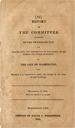 U.S. Government Report #19 for Repairing the White House and Capitol burned by British during 1812 War - Printed in 1814