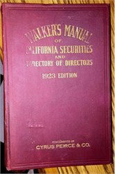 Walker's Manual of California Securities and Directory of Directors (Various Years 1920 - 1925)