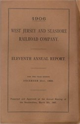 West Jersey and Seashore Railroad Company Annual Reports with Colored Map - Year 1905 1906 1909