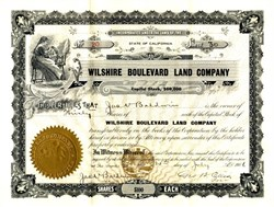 Wilshire Boulevard Land Company signed by James V. Baldwin  - Los Angeles, California 1906