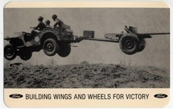 World War II Defense Bond Ford Motor Company Post Card ( Jeep pulling an artillery gun flying in the air)