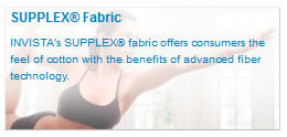 SUPPLEX® Fabric You won�t believe it�s not cotton.