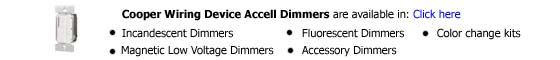 Cooper Wiring Device Accell Dimmers