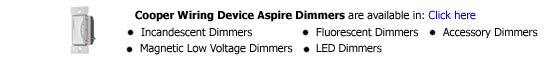 Cooper Wiring Device Aspire Dimmers
