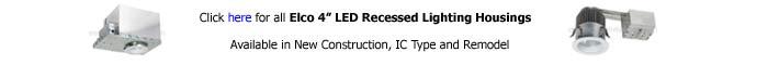 Elco 4 inch Recessed Housing