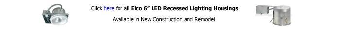 Elco 6 inch Recessed Housing