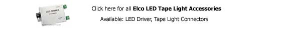 Elco LED Tape Lights Accessories