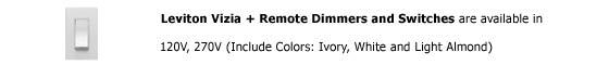 Leviton Vizia + Remote Dimmer and Switch