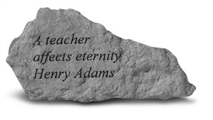 A teacher affects eternity Henry Adams Stone