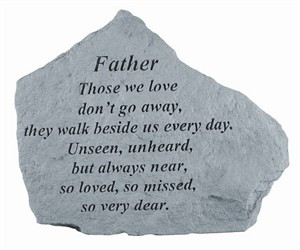 FATHER Those we love…Memorial Stone