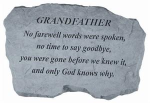 GRANDFATHER No farewell words…Memorial Stone