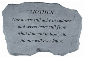 MOTHER Our hearts still ache…Memorial Stone