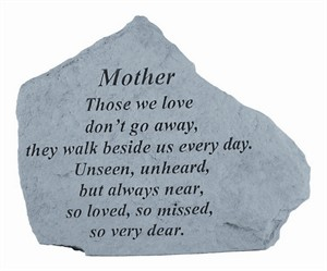 MOTHER Those we love…Memorial Stone