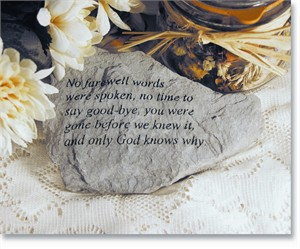 No farewell words were spoken... Memorial Stone