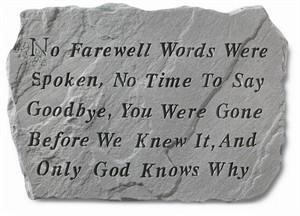 No farewell words were spoken...Memorial Stone