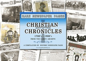 NY Times Newspaper Compilation - Christian Chronicles