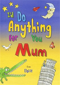 Personalized I'd Do Anything for You Mom Book