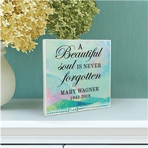 Personalized A Beautiful Soul Is Never Forgotten 6x6 Sign
