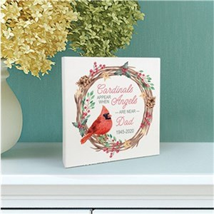 Personalized Cardinals Appear When Angels Are Near 6x6 Sign