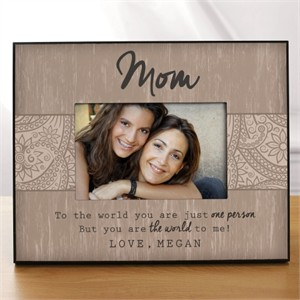 Personalized Mom Frame - The World to Me