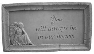 You will always be...Framed Memorial Stone