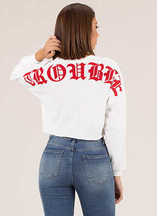 Trouble Cropped Graphic Sweatshirt
