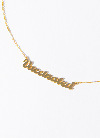 Vaccinated Gold-Dipped Charm Necklace