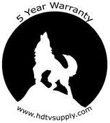 HDTV Supply 5 Year Warranty