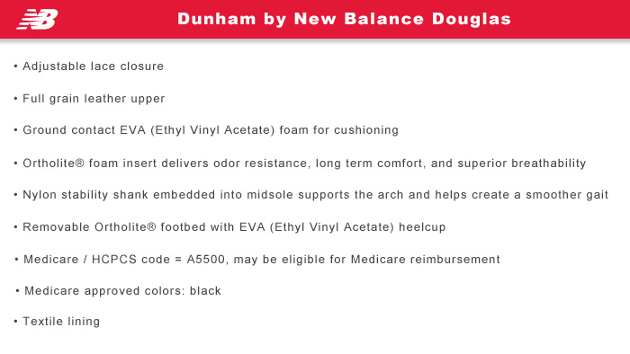Dunham by New Balance Features Information: Douglas